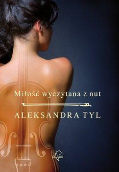 Miłość wyczytana z nut - Tyl Aleksandra