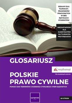 Glosariusz. Polskie prawo cywilne - Mielech Natalia