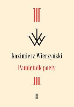 Pamiętnik poety - Wierzyński Kazimierz