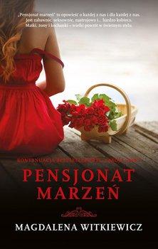 Pensjonat marzeń - Witkiewicz Magdalena