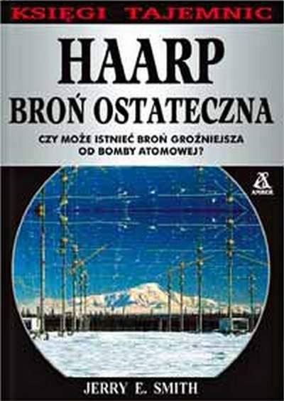 Jerry E. Smith - HAARP: Broń ostateczna [eBook PL]