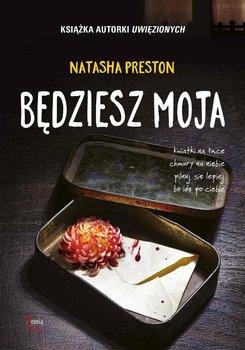 Będziesz moja - Preston Natasha