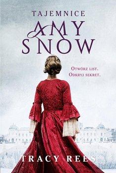 Tajemnice Amy Snow - Rees Tracy