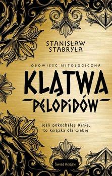 Klątwa Pelopidów. Opowieść mitologiczna - Stabryła Stanisław