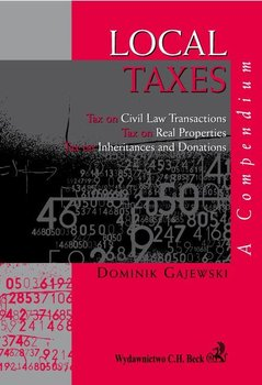 Local taxes. A compendium - Gajewski Dominik