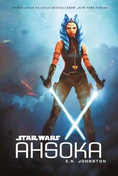 Star Wars. Ahsoka - Johnston E.K.
