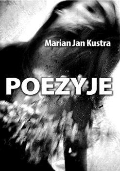Poezyje - Kustra Marian Jan