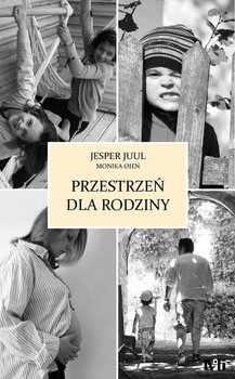Przestrzeń dla rodziny - Juul Jesper, Oien Monika