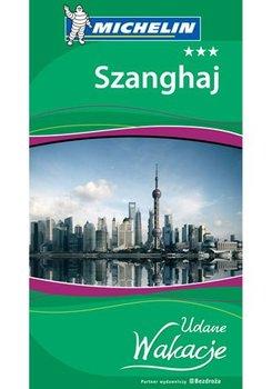Szanghaj - Opracowanie zbiorowe