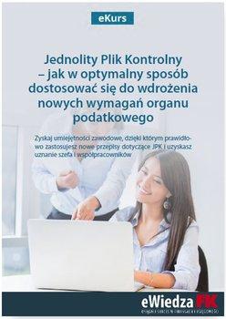 eKurs Jednolity Plik Kontrolny – jak w optymalny sposób dostosować się do wdrożenia nowych wymagań organu podatkowego - Dąbrowska Barbara