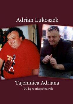 Tajemnica Adriana - Lukoszek Adrian