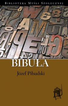 Bibuła - Piłsudski Józef