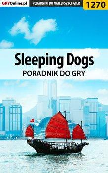 Sleeping Dogs - poradnik do gry - Chwistek Michał Kwiść