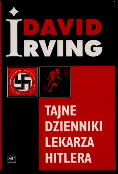 David Irving - Tajne dzienniki lekarza Hitlera [eBook PL]