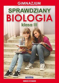 Sprawdziany. Biologia. Gimnazjum. Klasa 3. Sukces w nauce - Wrocławski Grzegorz