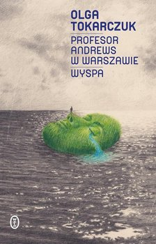 Profesor Andrews w Warszawie. Wyspa - Tokarczuk Olga