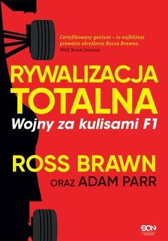 Rywalizacja totalna. Wojny za kulisami F1 - Brawn Ross, Parr Adam