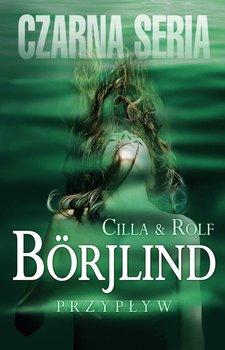 Tom Stilton i Olivia Ronning. Tom 1. Przypływ - Borjlind Cilla, Borjlind Rolf