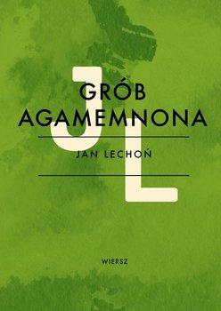 Podróż na wschód. Grób Agamemnona - Słowacki Juliusz