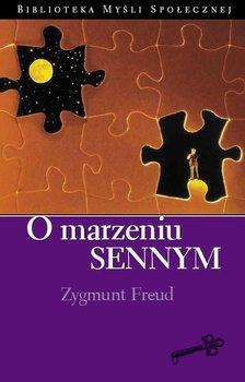 O marzeniu sennym - Freud Sigmund