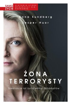 Żona terrorysty - Sundberg Anna, Huor Jesper