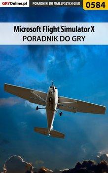 Microsoft Flight Simulator X - poradnik do gry - Rutkowski Bartosz Konraf