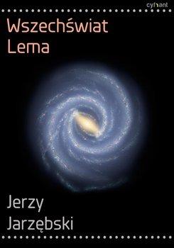 Wszechświat Lema - Jarzębski Jerzy