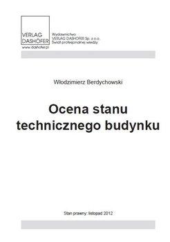 Ocena stanu technicznego budynku - Berdychowski Włodzimierz