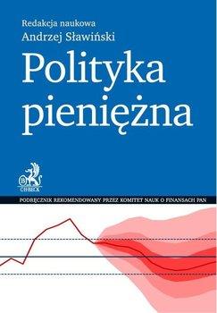 Polityka pieniężna - Sławiński Andrzej