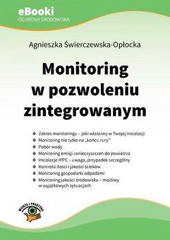 Monitoring w pozwoleniu zintegrowanym - Świerczewska-Opłocka Agnieszka