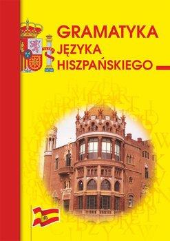 Gramatyka języka hiszpańskiego - Haniec Beata