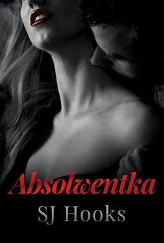 Absolute. Tom 2. Absolwentka - Hooks SJ