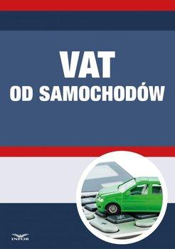 VAT od samochodów - Opracowanie zbiorowe