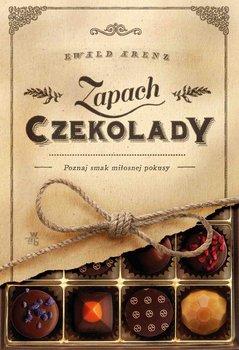 Zapach czekolady - Arenz Ewald