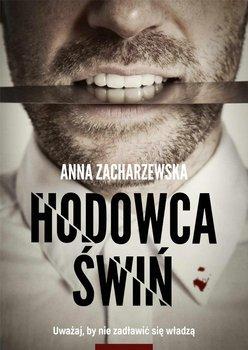 Hodowca świń - Zacharzewska Anna