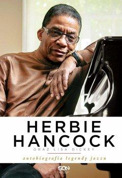 Herbie Hancock. Autobiografia legendy jazzu - Hancock Herbie, Dickey Lisa