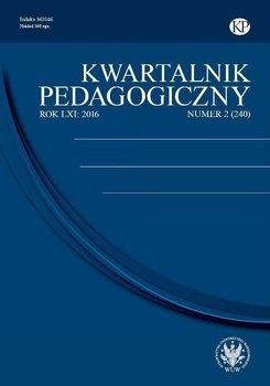 Kwartalnik Pedagogiczny 2016/2 (240) - Opracowanie zbiorowe