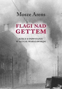 Flagi nad Gettem - Arens Mosze