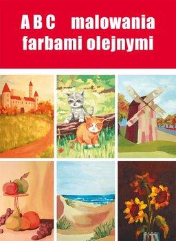 ABC malowania farbami olejnymi - Smaza Anna