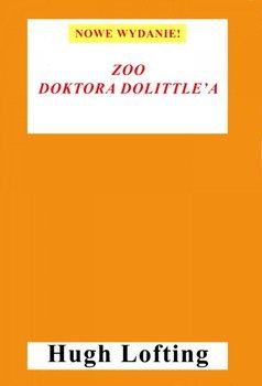 Zoo doktora Dolittle'a - Lofting Hugh