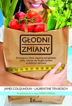 Głodni zmiany - Colquhoun James, Bosh Ten Laurentine