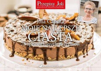 Moje najlepsze ciasta. 75 sprawdzonych przepisów - Caputa Jola