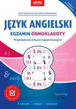Język angielski. Egzamin ósmoklasisty. Przykładowe arkusze egzaminacyjne - Oberda Gabriela