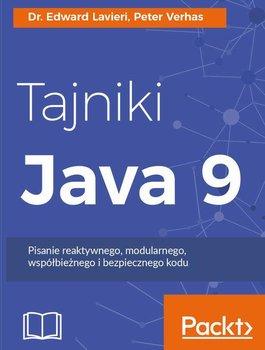 Tajniki Java 9 - Lavieri Edward, Verhas Peter