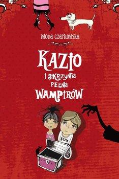 Kazio i skrzynia pełna wampirów - Czarkowska Iwona