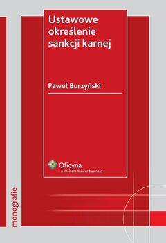 Ustawowe określenie sankcji karnej - Burzyński Paweł