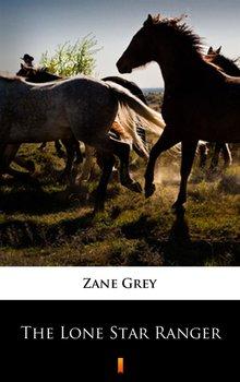 The Lone Star Ranger - Grey Zane