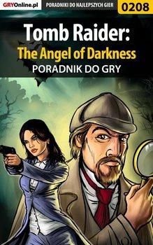 Tomb Raider: The Angel of Darkness - poradnik do gry - Szczerbowski Piotr Zodiac