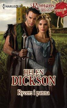 Rycerz i panna - Dickson Helen