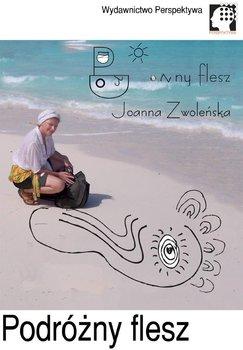 Podróżny flesz - Zwoleńska Joanna